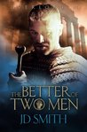 The Better of Two Men (Overlord, #3)