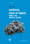 Marksizm İnsan ve Toplum - Balibar, Sève, Althusser, Bourdieu