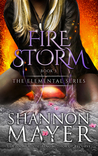 Firestorm by Shannon Mayer