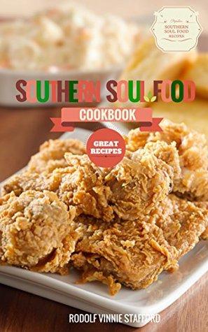 Southern soul food cookbook by rodolf vinnie stafford 25938971 forumfinder Images