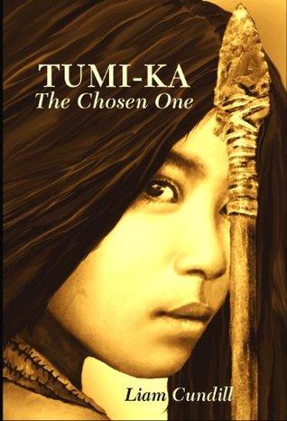 Tumi-Ka, The Chosen One