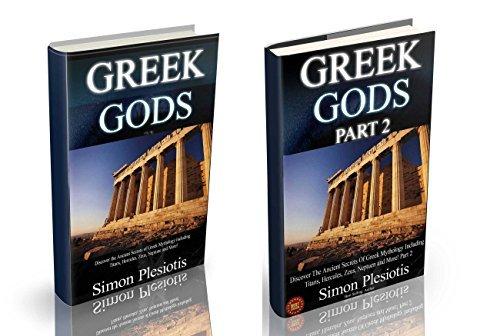 Greek Gods: Parts One and Two Box Set (Ancient Greece, Titans, Gods, Zeus, Hercules, Percy Jackson, Chaos, Uranus, Cyclops, Chronos, Tartarus, Olympia) ... Titans, Gods, Zeus, Hercules Book 4)