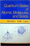 Quantum States of Atoms, Molecules, and Solids