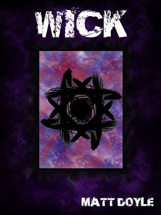 WICK (The Spark Form Chronicles, #1)