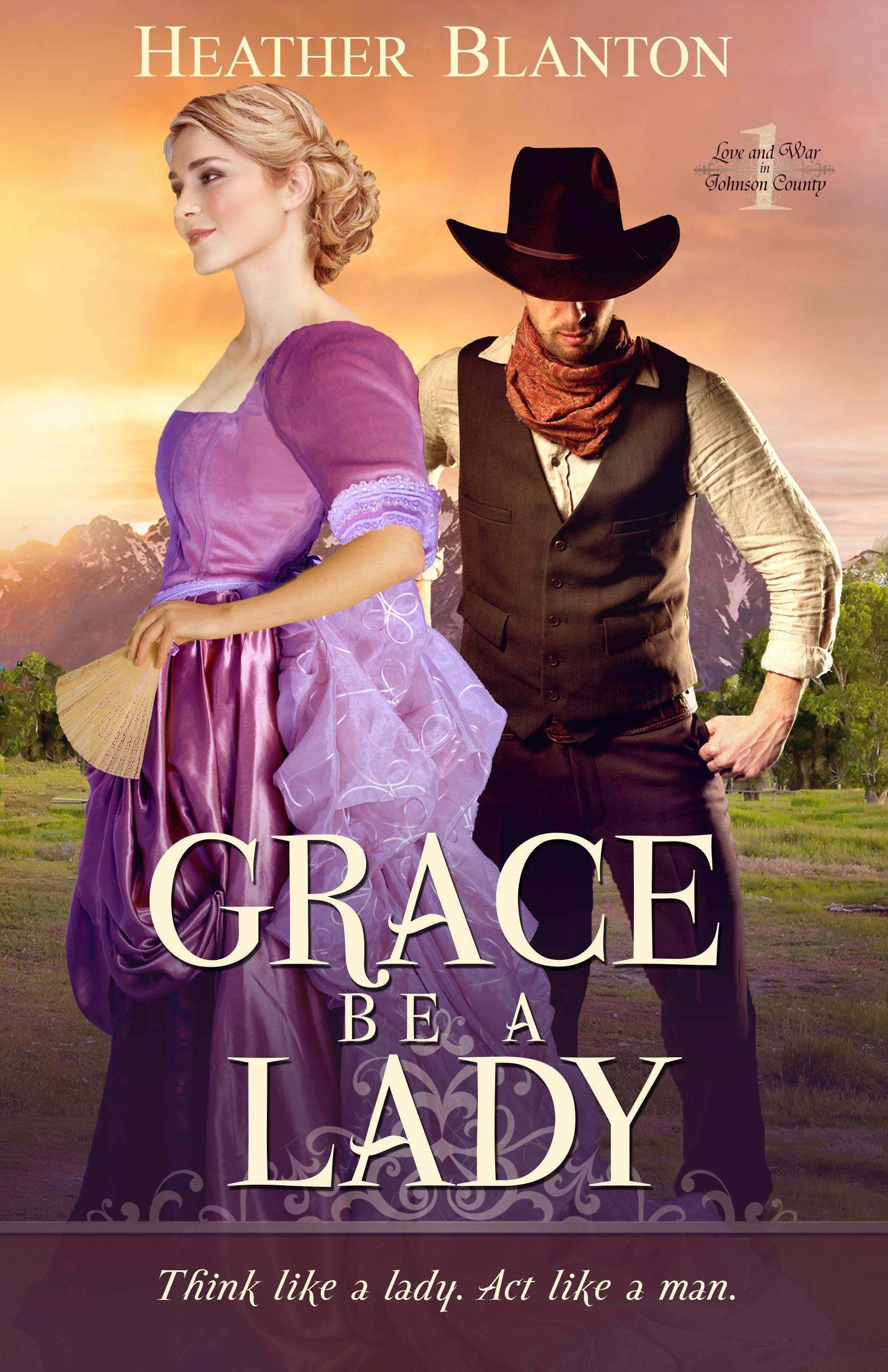 Grace be a Lady (Love & War in Johnson County #1)