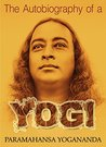 The Autobiography of a Yogi