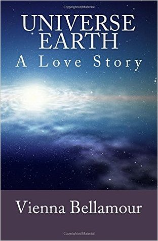 Universe Earth: A Love Story
