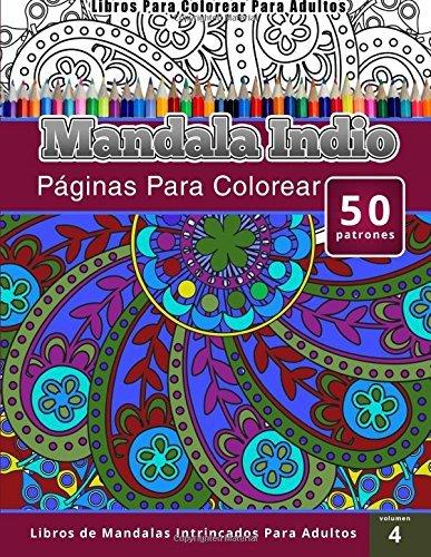 Libros Para Colorear Para Adultos: Mandala Indio