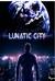 Lunatic City by T. Allen Diaz