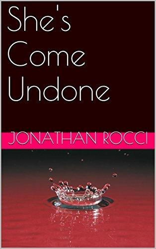 She's Come Undone (Love You to Death Book 2)