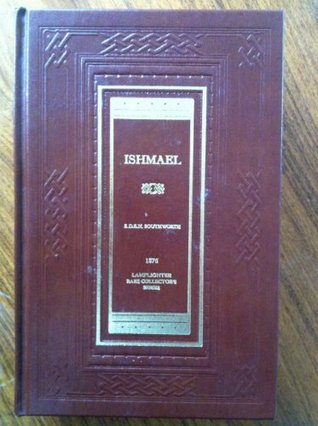 Ebook Ishmael by E.D.E.N. Southworth PDF!