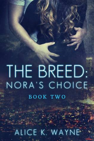 The Breed:  Nora's Choice