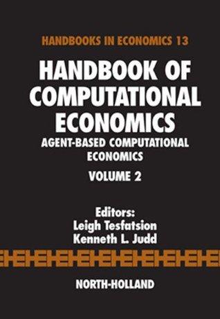 Handbook of Computational Economics: Agent-Based Computational Economics: 2