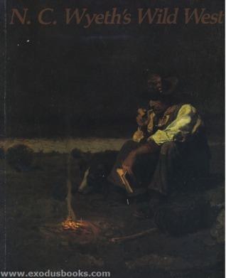 N.C. Wyeth's Wild West