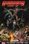 Guardians Team-Up Vol. 1 by Brian Michael Bendis