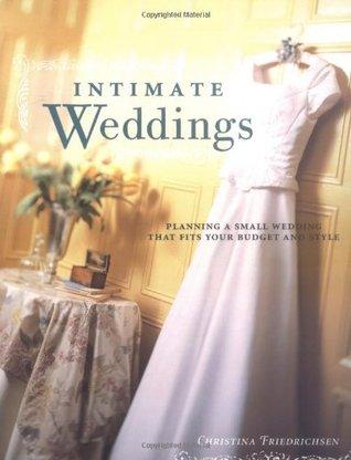 Intimate Weddings by Christina Friedrichsen