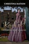 Rachel: A Yearning Heart: Episode Two