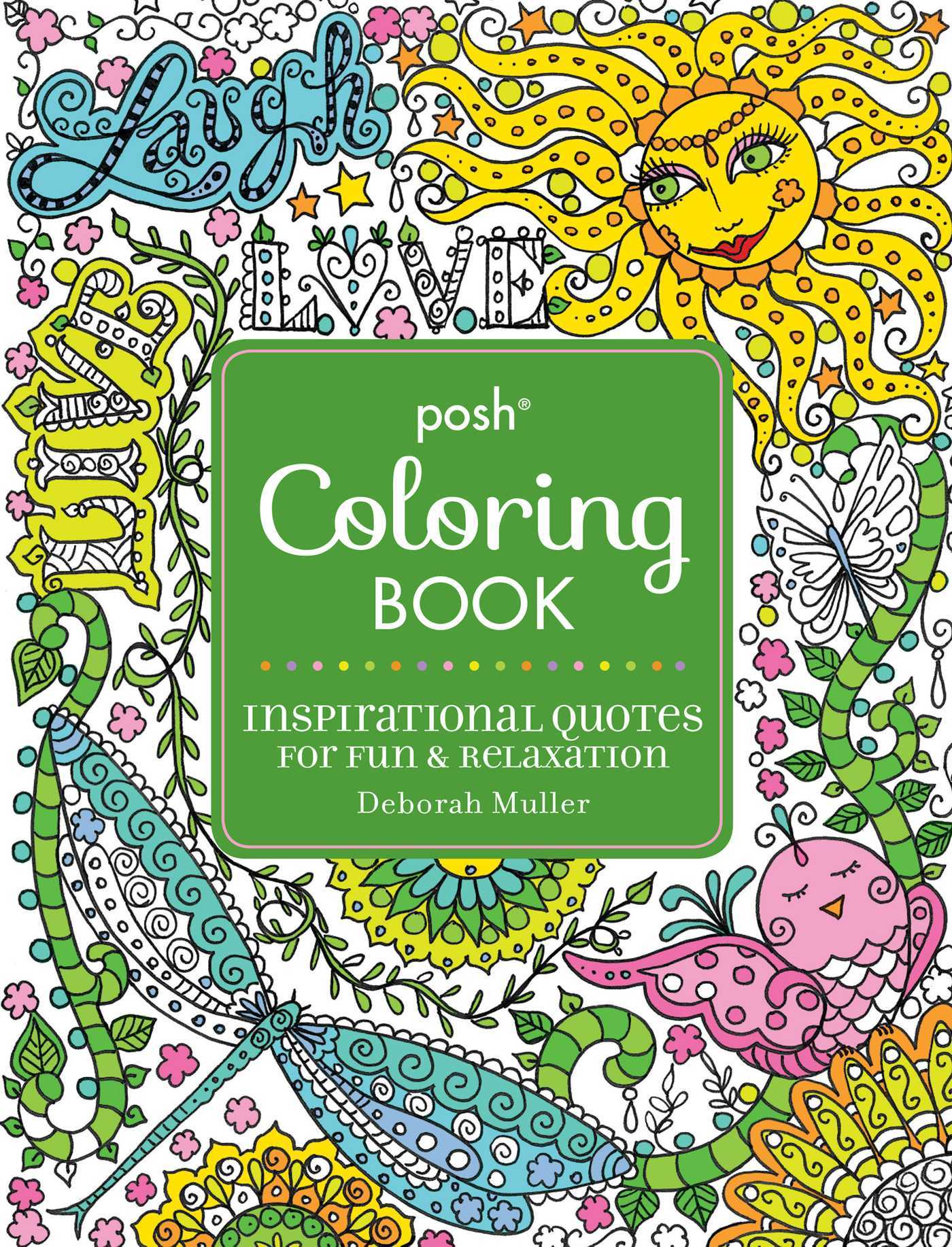Posh Adult Coloring Book: Inspirational Quotes for Fun  Relaxation: Deborah Muller