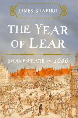 The Year of Lear: Shakespeare in 1606 EPUB