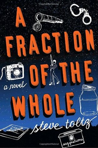 A Fraction of the Whole by Steve Toltz