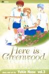 Here is Greenwood, Vol. 3