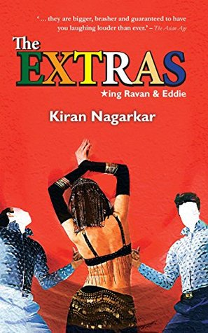 The Extras by Kiran Nagarkar