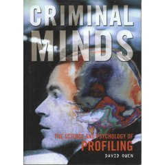 Criminal Minds: The Science and Psychology of Profiling