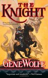 The Knight (The Wizard Knight #1)