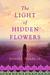 The Light of Hidden Flowers