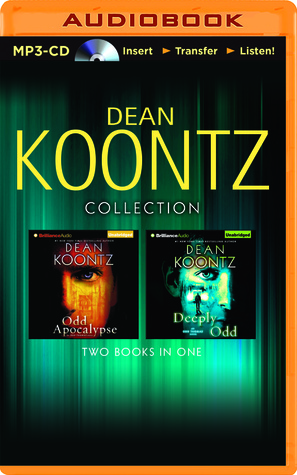 Dean Koontz Collection: Odd Apocalypse and Deeply Odd