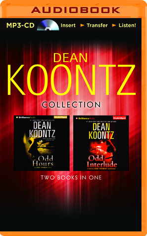 Dean Koontz Collection: Odd Hours and Odd Interlude