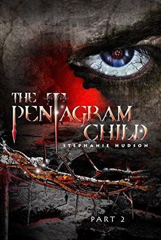 The Pentagram Child: Part 2 (Afterlife Saga, #5)