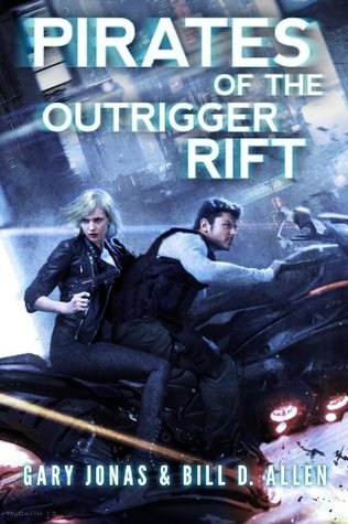 Pirates of the outrigger rift (kindle serial) by Gary Jonas