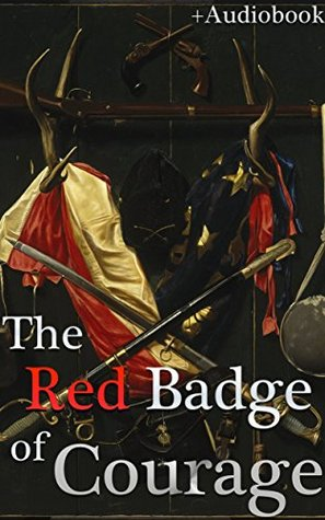 The Red Badge of Courage (+Audiobook): With 5 Recommended Books