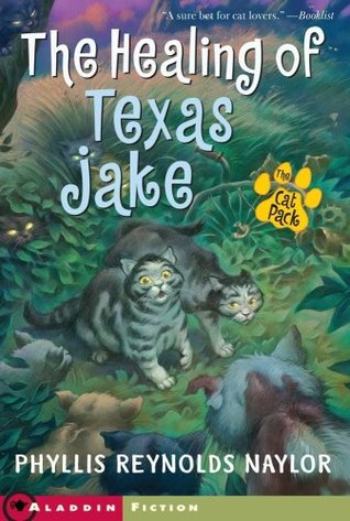 The Healing of Texas Jake by Phyllis Reynolds Naylor