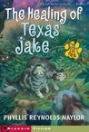 The Healing of Texas Jake (Cat Pack #2)
