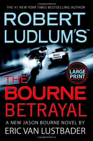 The Bourne Betrayal (Jason Bourne, #5)