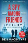 A Spy Among Friends: Kim Philby and the Great Betrayal by Ben Macintyre cover image