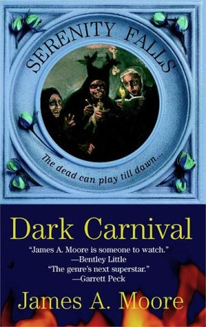 Dark Carnival by James A. Moore