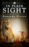 In Plain Sight by Senayda Pierre