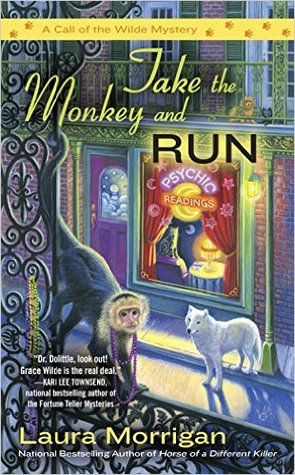 Take the Monkey and Run (Call of the Wilde #4)