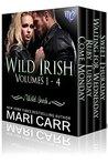 Wild Irish: Volumes 1-4 (Wild Irish, #1-4)