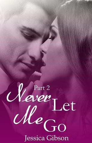 Never Let Me Go Part 2
