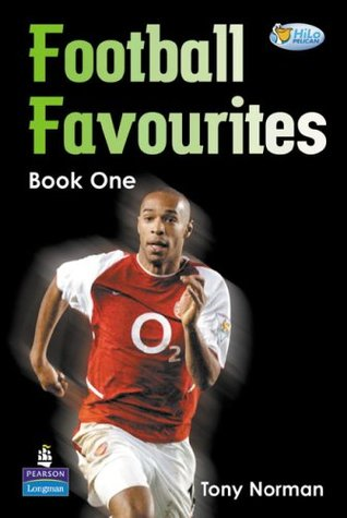 Pelican Hilo Non-Fiction Readers Football Favourites 1 (A-D) Years 3 and 4 Non-Fiction (Pelican Hi Lo Readers)