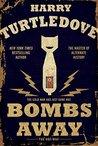 Bombs Away (The Hot War, #1)