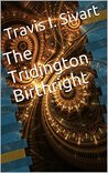 The Tridington Birthright