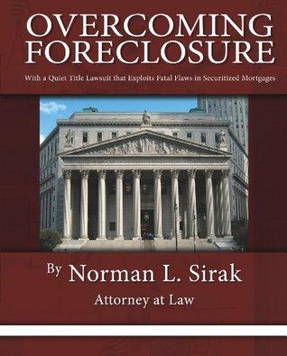 Overcoming Foreclosure