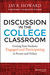 Discussion in the College Classroom by Jay R. Howard
