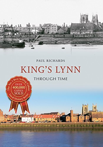 Kings Lynn Through Time