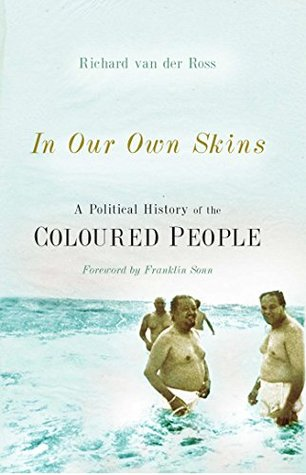 in-our-own-skins-a-political-history-of-the-coloured-people